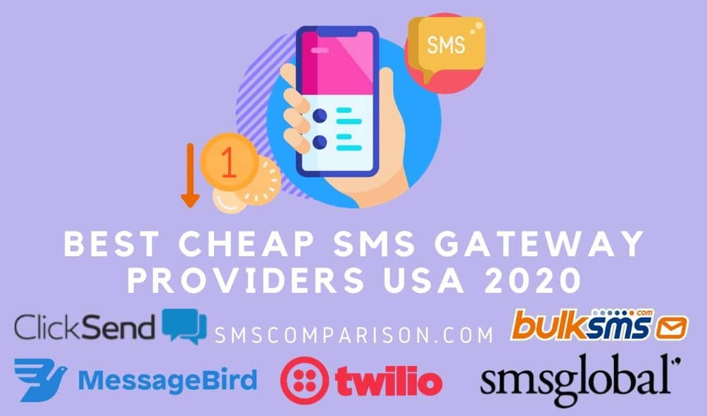 Best Cheap SMS Gateway Providers USA 2020